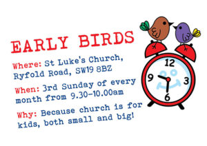 Early Birds @ St Luke's Church
